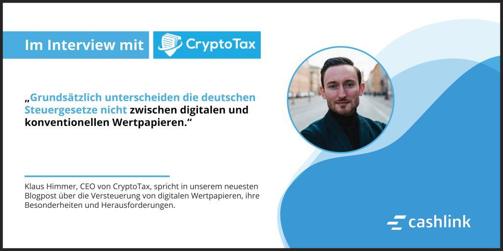 Die besteuerung Digitaler Wertpapiere: im gespräch mit CryptoTax