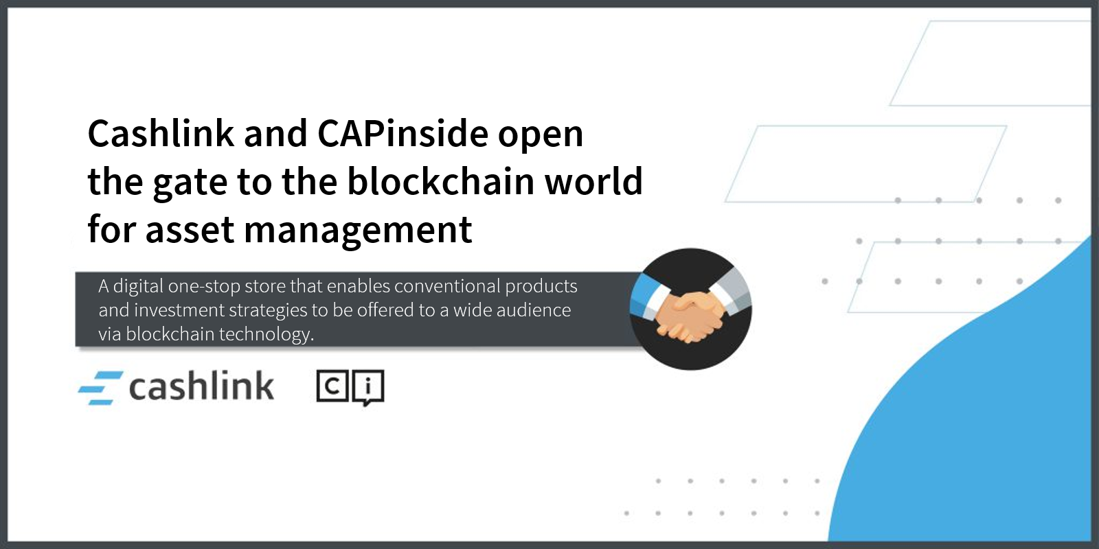 Cashlink and CAPinside open the door to the blockchain world for asset managers